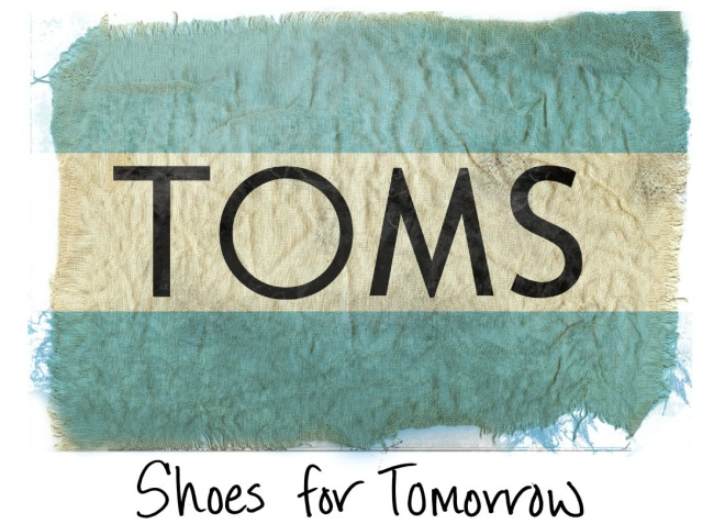TOMS; Shoes for Tomorrow