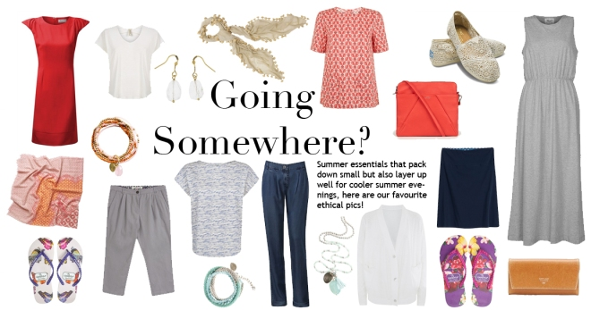 Going Somewhere? Ethical Holiday Essentials